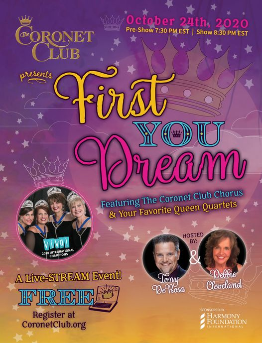 Coronet Club Presents First You Dream